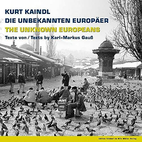 Die unbekannten Europäer : Fotografien der Aromunen,: Kaindl, Kurt und