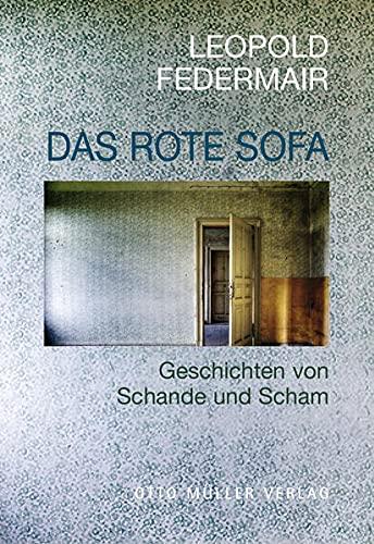 9783701312139: Das rote Sofa: Geschichten von Schande und Scham