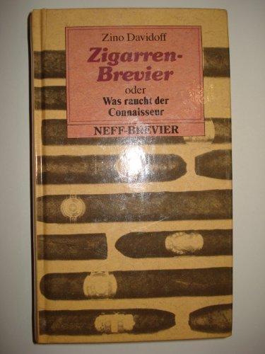 9783701407514: Zigarren-Brevier oder Was raucht der Connaisseur (Kleine Neff-Breviere)