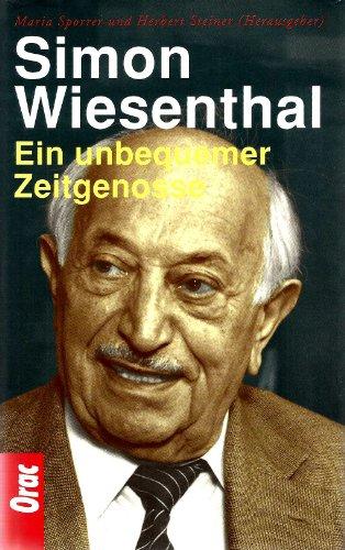 9783701501366: Simon Wiesenthal: Ein unbequemer Zeitgenosse