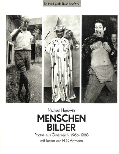 Menschenbilder: Photos aus Österreich, 1966-1988 (Ein Trend-Profil-Buch bei Orac) (German Edition) (3701501491) by Michael Horowitz