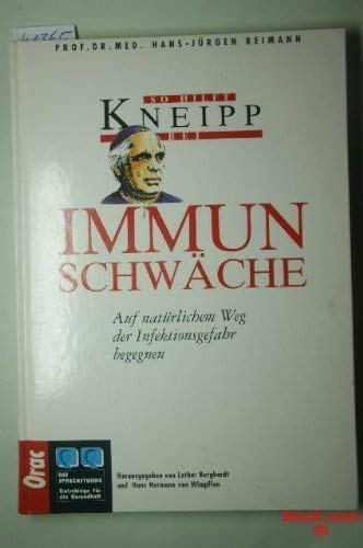 9783701502301: So hilft Kneipp bei Immunschwäche