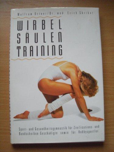 9783701502523: Wirbels�ulentraining. Sport- und Gesundheitsgymnastik