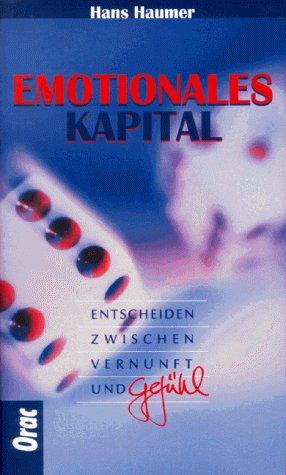 9783701503933: Emotionales Kapital