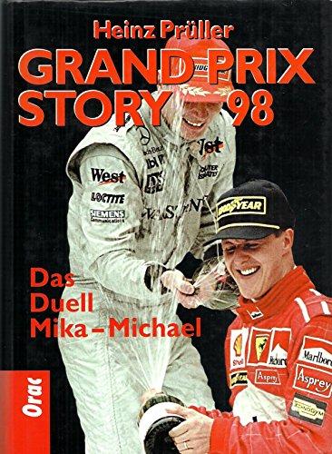 Grand Prix Story 98 - Das Duell Mika - Michael: Prüller, Heinz