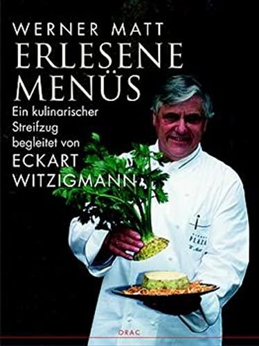 9783701504466: Erlesene Menüs. Kulinarischer Streifzug durch die Jahreszeiten. Begleitet von Eckart Witzigmann