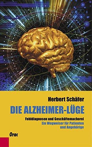9783701504657: Die Alzheimer-Lüge