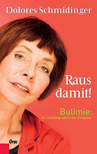 9783701505098: Raus damit! - Bulimie
