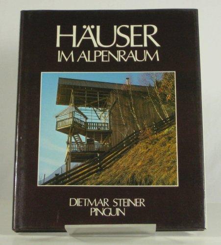 9783701621248: Häuser im Alpenraum
