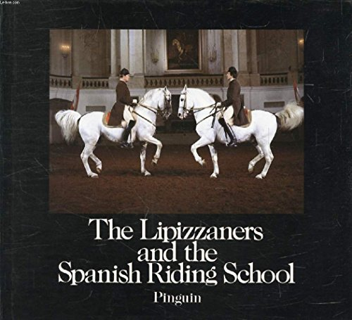 9783701621408: The Lipizzaners and the Spanish Riding School