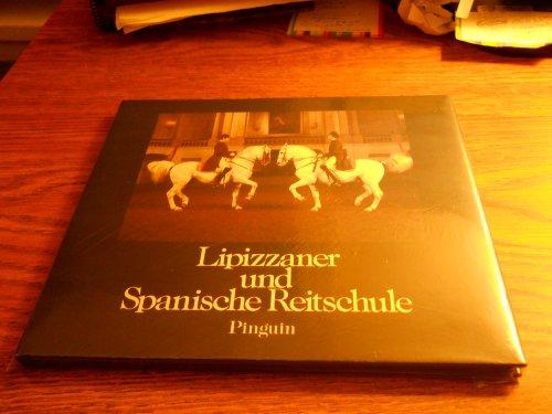 9783701621446: Lipizzaner und Spanische Reitschule. Bildunterschriften deutsch / englisch