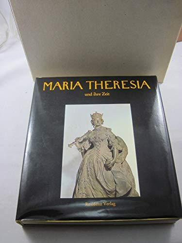 Maria Theresia und ihre Zeit. Eine Darstellung der Epoche von 1740 - 1780 aus Anlaß der 200. Wiederkehr des Todestages der Kaiserin. - Koschatzky, Walter (Hg.)