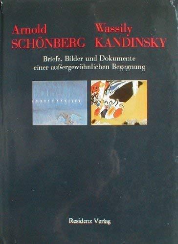 Arnold Schönberg. Wassily Kandinsky.: Hahl-Koch, Jelena (Herausgeber):