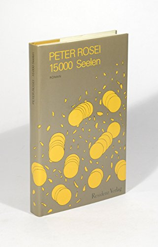 9783701704194: 15,000 Seelen: Roman (German Edition)