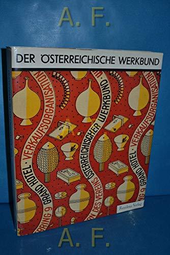 Der österreichische Werkbund Alternative zur klassischen Moderne in Architektur, Raum- und ...