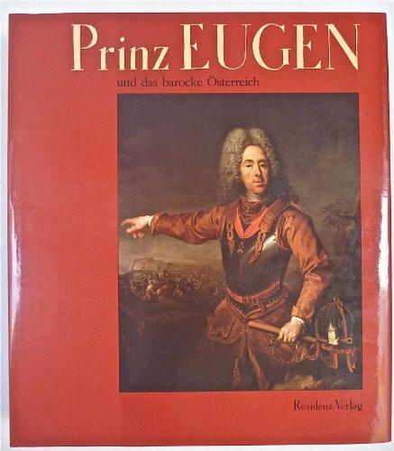 9783701704286: Prinz Eugen und das barocke Österreich
