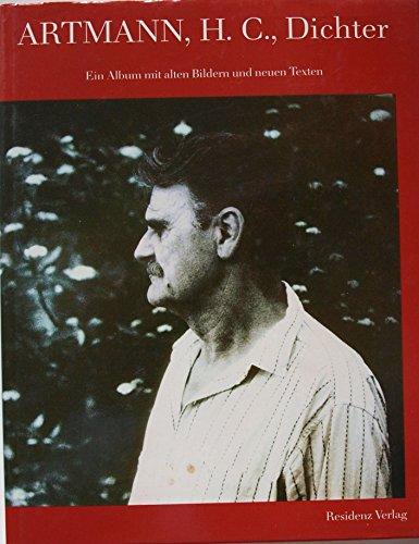 9783701704552: Artmann, H.C., Dichter: Ein Album mit alten Bildern und neuen Texten