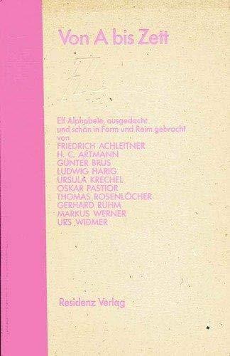 9783701706181: Von A bis Zett. Zehn Alphabete [Hardcover] by Jochen Jung