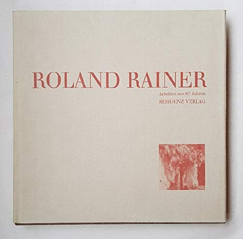 9783701706471: Roland Rainer: Arbeiten aus 65 Jahren