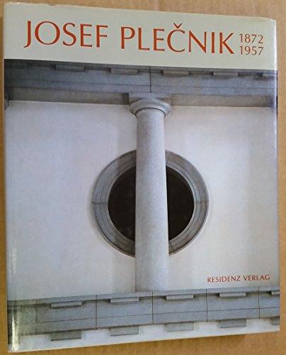 9783701707799: Josef Plecnik, 1872-1957: Architectura perennis