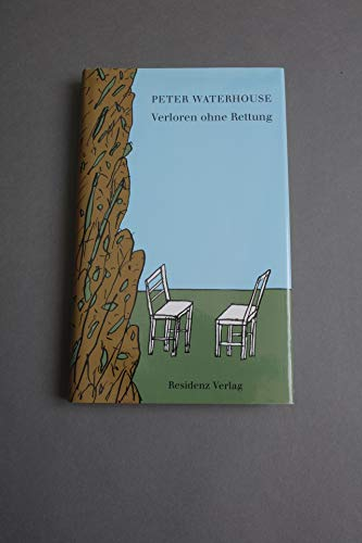 Verloren ohne Rettung.: Waterhouse, Peter: