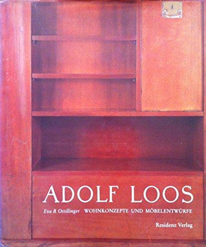 9783701708505: Adolf Loos: Wohnkonzepte und Möbelentwürfe