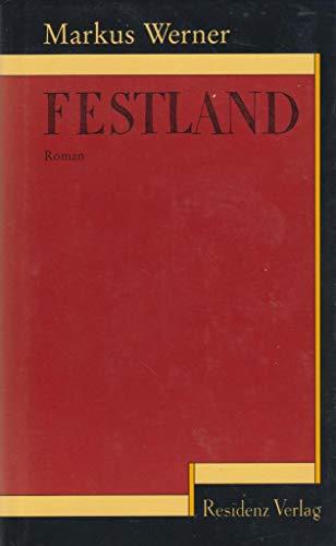 9783701709694: Festland: Roman (German Edition)