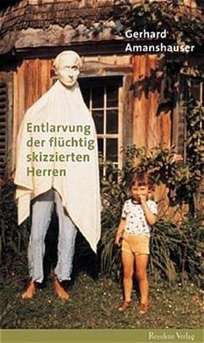 Entlarvung der flüchtig skizzierten Herren.: Gerhard Amanshauser