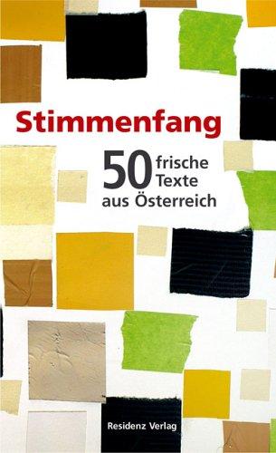 9783701714551: Stimmenfang. 50 frische Texte aus Österreich.