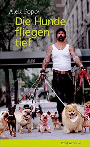 9783701714926: Die Hunde fliegen tief