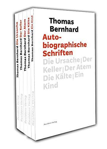 Autobiographische Schriften: Thomas Bernhard