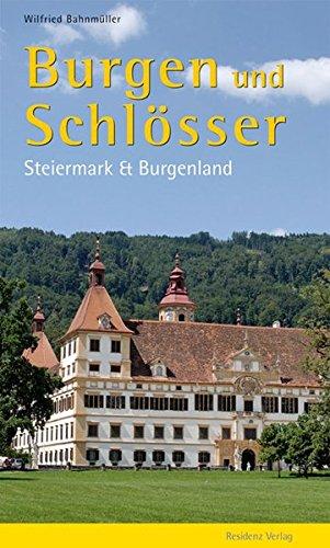 9783701730773: Burgen und Schl�sser: Steiermark und Burgenland