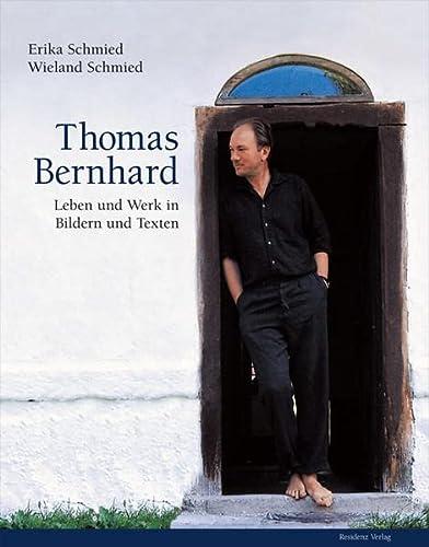 Thomas Bernhard: Wieland Schmied
