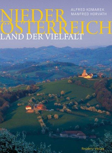 9783701730902: Niederösterreich: Land der Vielfalt