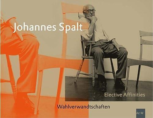 Wahlverwandtschaften: Johannes Spalt