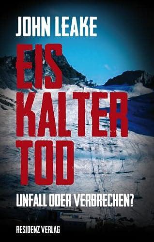 9783701733057: Eiskalter Tod: Unfall oder Verbrechen?