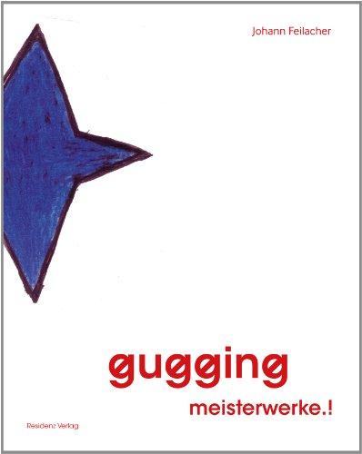 9783701733378: gugging meisterwerke.!