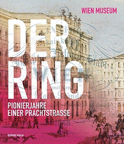 9783701733675: Der Ring - Pionierjahre einer Prachtstraße