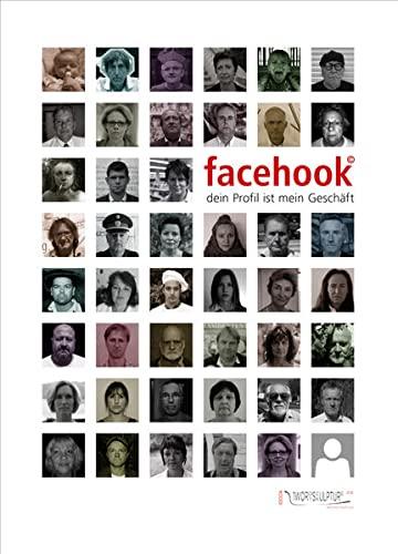 9783701733705: facehook: dein Profil ist mein Gesch�ft