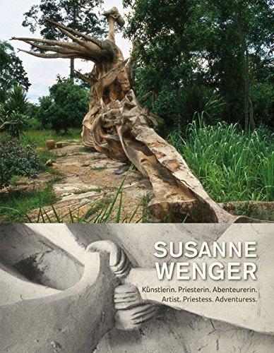 9783701733750: Susanne Wenger: Künstlerin.Priesterin.Abenteurerin/Artist.Priestess.Adventuress
