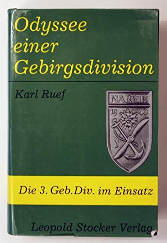 Odyssee einer Gebirgsdivision : d. 3. Geb.: Ruef, Karl: