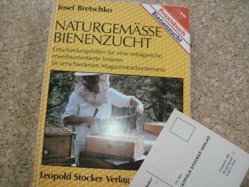 9783702005016: Naturgemässe Bienenzucht