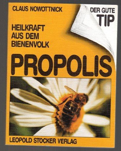 9783702005269: Propolis