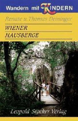 9783702007072: Wiener Hausberge.