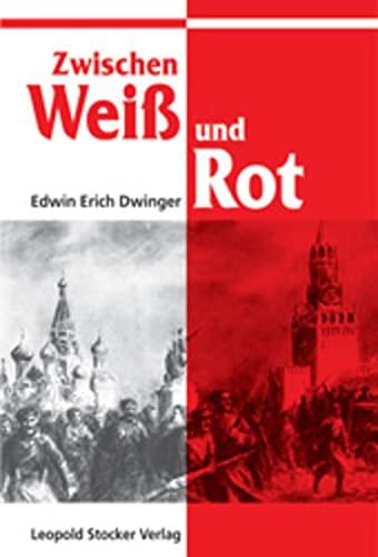 9783702009298: Zwischen Weiss und Rot