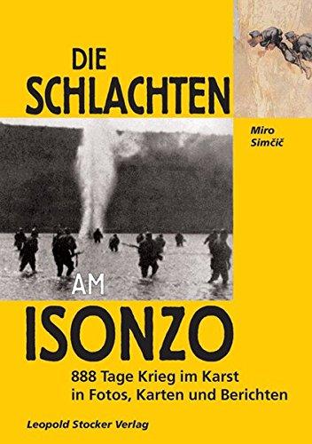 Die Schlachten am Isonzo 888 Tage Krieg: Miro Sim�i�
