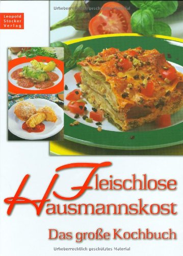 9783702010652: Fleischlose Hausmannskost: Das grosse Kochbuch
