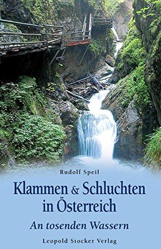 9783702011307: Klammen & Schluchten in Österreich