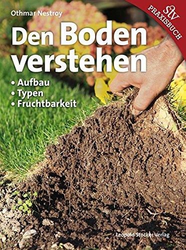 9783702011932: Den Boden verstehen