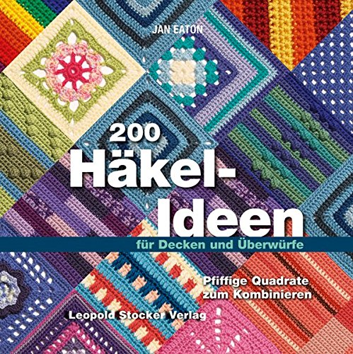 200 Häkel-Ideen für Decken und Überwürfe (3702013253) by Imported by Yulo inc.